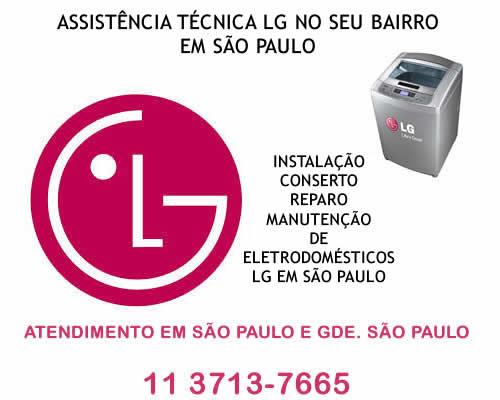Assistência técnica Lg no seu bairro em São Paulo
