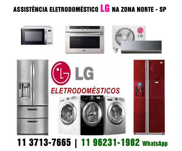 Assistência eletrodoméstico Lg Zona Norte
