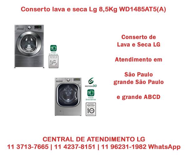 Conserto lava e seca Lg8,5Kg WD1485AT5(A)